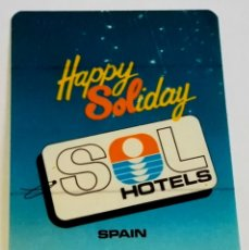 Pegatinas de colección: ANTIGUA PEGATINA DE SOL HOTELS, HAPPY SOLIDAY, SPAIN - 11,5X8 CM. Lote 178642325