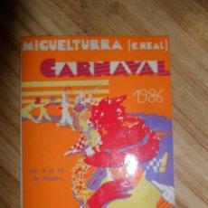 Pegatinas de colección: PEGATINA DEL CARNAVAL DE MIGUELTURRA (CIUDAD REAL) 1986. Lote 178830655