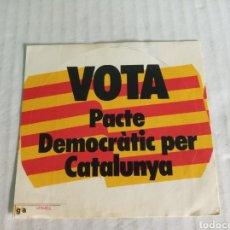 Pegatinas de colección: VOTA PACTE DEMOCRATIT PER CATALUNYA. Lote 179061971