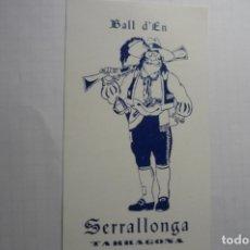 Pegatinas de colección: PEGATINA FOLKLORE CATALAN BAILE DE SERRALLONGA CM. Lote 179067368