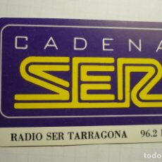 Pegatinas de colección: PEGATINA RADIODIFUSION SER TARRAGONA CM. Lote 179068121