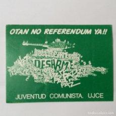 Pegatinas de colección: PEGATINA POLÍTICA . Lote 180203056