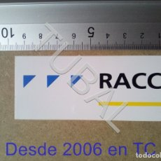 Pegatinas de colección: TUBAL ADHESIVO PEGATINA RACC REIAL AUTOMOBIL CLUB DE CATALUNYA ENVÍO 70 CENT 2019 B06. Lote 180246830
