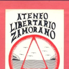 Pegatinas de colección: PEGATINA POLITICA ATENEO LIBERTARIO ZAMORANO EPOCA TRANSICION , VER FOTOS. Lote 180392287