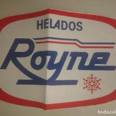 Pegatinas de colección: PEGATINA GRANDE HELADOS ROYNE, DOBLADA , 29X19 CM , LEER DESCRIPCION. Lote 180514455