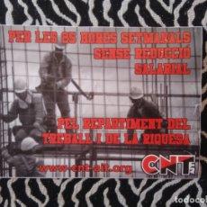 Pegatinas de colección: PEGATINA PUBLICIDAD POLÍTICA EN CATALÁN CNT AIT REPARTIMENT TREBALL I RIQUESA (MIDE 21 X 14,8 CM ). Lote 181532730