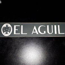 Pegatinas de colección: PEGATINA CERVEZA EL AGUILA. Lote 181957732