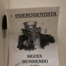 Pegatinas de colección: PEGATINA ORIGINAL - INDEPENDENTISTA HUNDES CATALUÑA - POLITICA - INDEPENDENTISMO - CATALUÑA. Lote 182608848