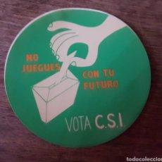 Pegatinas de colección: PEGATINA POLÍTICA VOTA CSI AÑOS 80 ZXY. Lote 183841857