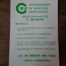 Pegatinas de colección: PEGATINA POLÍTICA CSI CENTENARIO 1 MAYO AÑOS 80 ZXY. Lote 183842257