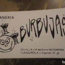 Pegatinas de colección: ANTIGUA PEGATINA CHAMPANERIA BURBUJAS.SEVILLA. FUENGIROLA. Lote 183860361