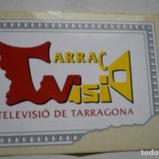 Pegatinas de colección: PEGATINA TARRACO VISIO TELEVISION TARRAGONA- DESAPARECIDA. Lote 183868057