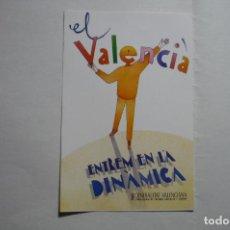 Pegatinas de colección: PEGATINA GENERALITAT VALENCIANA -EL VALENCIA ENTREM EN LA DINAMICA. Lote 183868578