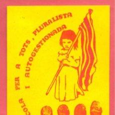Pegatinas de colección: PEGATINA POLITICA CATALUÑA, EPOCA TRANSICION, VER FOTOS. Lote 186438015