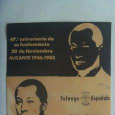 Pegatinas de colección: PEGATINA POLITICA: 20 - N, 47º ANIVERSARIO FUSILAMIENTO JOSE ANTONIO, FALANGE ESPAÑOLA INDEPENDIENTE. Lote 246183015