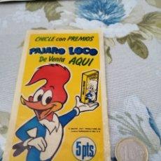Pegatinas de colección: PUBLICIDAD ALOS 80 PEGATINA PÁJARO LOCO CHICLES. Lote 192092271