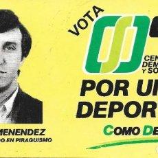 Pegatinas de colección: PEGATINA DEL CDS ( CENTRO DEMOCRÁTICO Y SOCIAL ). HERMINIO MENÉNDEZ. Lote 192553972