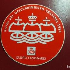 Pegatinas de colección: PEGATINA - NAVES DESCUBRIMIENTO TRAVESIA 1991 - QUINTO CENTENARIO. Lote 194285663