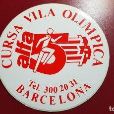 Pegatinas de colección: PEGATINA - CURSA VILA OLIMPICA - ALFA 5 - BARCELONA. Lote 194285860