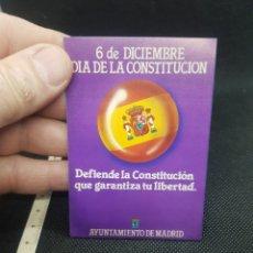 Pegatinas de colección: PEGATINA POLÍTICA 6 DE DICIEMBRE DÍA DE LA CONSTITUCIÓN. Lote 194387196