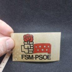 Pegatinas de colección: PEGATINA POLÍTICA PSOE FEDERACIÓN SOCIALISTA MADRILEÑA. Lote 194397415
