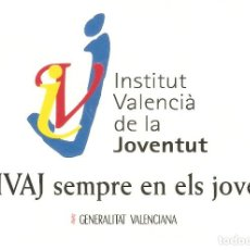 Pegatinas de colección: PEGATINA INSTITUTO VALENCIANO DE LA JUVENTUD. Lote 194875408