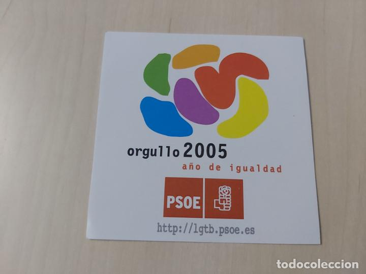 PEGATINA POLITICA - PSOE - ORGULLO 2005 AÑO DE LA IGUALDAD - 8 CM (Coleccionismos - Pegatinas)