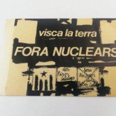Pegatinas de colección: ADHESIVO PEGATINA POLITICA VISCA LA TERRA FORA NUCLEARS CATALUNYA INDEPENDÈNCIA.. Lote 194884060