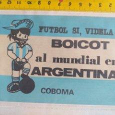 Pegatinas de colección: PEGATINA FÚTBOL SI, VIDELA NO, BOICOT AL MUNDIAL DE ARGENTINA AÑOS 70 - 80. Lote 195156940