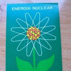 Pegatinas de colección: ENERGIA NUCLEAR ENERGIA NATURAL. PEGATINA UNESA. Lote 195353323