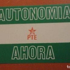 Pegatinas de colección: ANTIGUA PEGATINA POLITICA. PTE.AUTONOMIA AHORA.. Lote 196799513