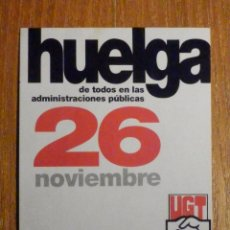 Pegatinas de colección: PEGATINA - POLITICO-SINDICALISTA, HUELGA TODOS LAS ADMINISTRACIONES PÚBLICAS - 26 NOVIEMBRE UGT-FSP. Lote 198963518