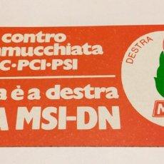 Pegatinas de colección: ANTIGUA PEGATINA POLÍTICA NACIONAL REVOLUCIONARIA,AÑOS 70,RARA,COLECCIONISMO,ITALIA,MSI,MUSSOLINI. Lote 200865352