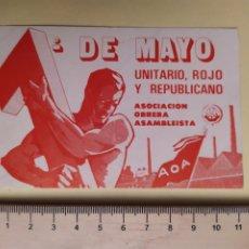 Pegatinas de colección: PEGATINA POLÍTICA, 1 FE MAYO, AOA, ASOCIACIÓN OBRERA ASAMBLEISTA, UNITARIO ROJO Y REPUBLICANO.,. Lote 201562337