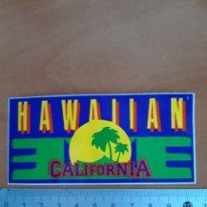 Pegatinas de colección: PEGATINA AÑOS 90 DE HAWAIIAN CALIFORNIA. Lote 206580586