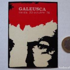 Autocolantes de coleção: ADHESIVO GALEUSCA (GALÍCIA-EUSKADI-CATALUNYA) DEL ACTO CELEBRADO EN LLEIDA EL 23-OCTUBRE-1976. Lote 206917307