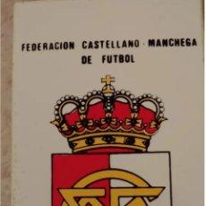 Pegatinas de colección: PEGATINA FEDERACION CASTELLANO-MANCHEGA DE FUTBOL. Lote 208748231