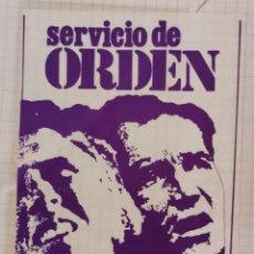 Pegatinas de colección: ANTIGUA PEGATINA POLITICA, EPOCA DE LA TRANSICION, SERVICIO DE ORDEN. Lote 209016670