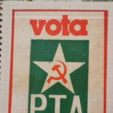 Pegatinas de colección: ANTIGUA PEGATINA POLITICA.VOTA PTA.PARTIDO TRABAJO ANDALUCIA. Lote 219975222