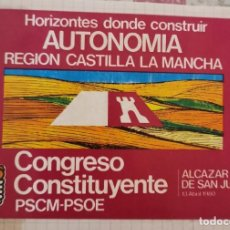 Pegatinas de colección: ANTIGUA PEGATINA, 1980, CASTILLA LA MANCHA AUTONOMIA, CONGRESO CONSTITUYENTE ALCAZAR DE SAN JUAN. Lote 209135715