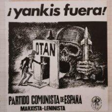 Pegatinas de colección: PEGATINA POLITICA PARTIDO COMUNISTA DE ESPAÑA PCE MARXISTA-LENINISTA, YANKIS FUERA. Lote 209200865