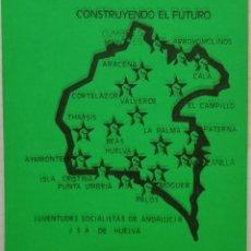 Pegatinas de colección: ANTIGUA PEGATINA POLITICA , JSA DE HUELVA, CONSTRUYENDO EL FUTURO. Lote 209258706