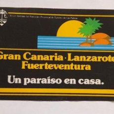 Pegatinas de colección: PEGATINA ANTIGUO PATRONATO PROVINCIAL DE TURISMO DE LAS PALMAS AÑOS 80 GRAN CANARIA FUERTEVENTURA LA. Lote 210798432