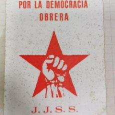 Pegatinas de colección: ANTIGUA PEGATINA POLITICA, JUVENTUDES SOCIALISTAS, POR LA DEMOCRACIA OBRERA. Lote 211390755