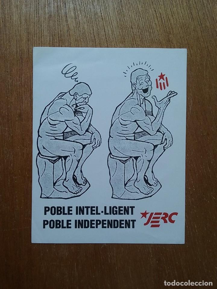 PEGATINA JERC POBLE INTELLIGENT POBLE INDEPENDENT, JOVENTUTS D'ESQUERRA REPUBLICANA (Coleccionismos - Pegatinas)