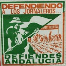 Pegatinas de colección: ANTIGUA PEGATINA POLITICA, DEFENDIENDO A LOS JORNALEROS DEFIENDES ANDALUCIA. Lote 212587726