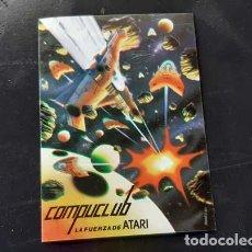 Pegatinas de colección: PEGATINA PUBLICITARIA DE COMPUCLUB LA FUERZA DE ATARI - 7 X 10 CMS. Lote 213321812
