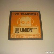 Adesivi di collezione: PEGATINA POLITICA : ¡ YO TAMBIEN ! PTE, LA UNION DEL PUEBLO . ELECCIONES MUNICIPALES.. Lote 219657671