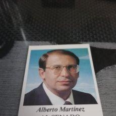 Pegatinas de colección: PEGATINA PARTIDO POPULAR ALBERTO MARTÍNEZ AL SENADO. Lote 288413723