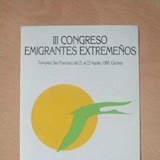 Autocollants de collection: PEGATINA JUNTA DE EXTREMADURA III CONGRESO EMIGRANTES EXTREMEÑOS EMIGRACIÓN. Lote 224659870